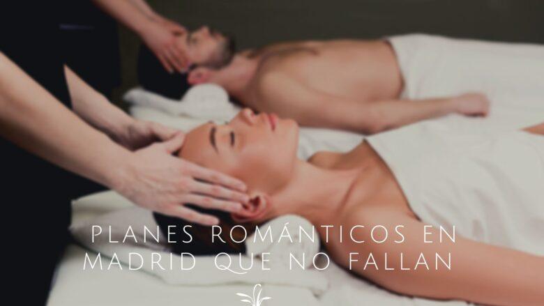 los mejores planes románticos para San Valentín en Madrid