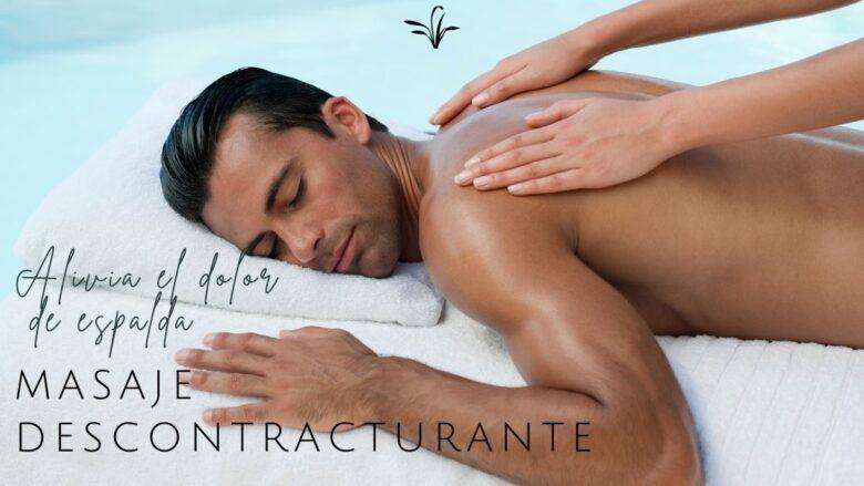 masaje descontracturante el alivio del dolor de espalda